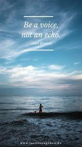 Be A Voice Change It Yourself Quote Spruch Veränderung Leben