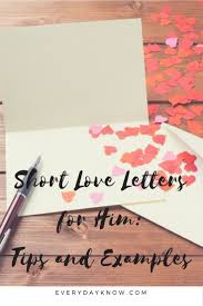 Short Love Letter Short Love Letters For Him Tips And Examples Love Relationship