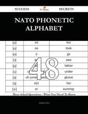 With the english alphabet you lay the most important foundation for learning the english language. Nato Phonetic Alphabet 48 Success Secrets 48 Most Asked Questions On Nato Phonetic Alphabet What You Need To Know Ebook By Sandra Lynn 9781488808531 Rakuten Kobo United States
