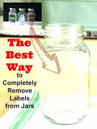 removing glue from glass the best way to completely remove labels jars i tried three sticker