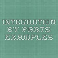 Integration By Parts Examples Math Integration By