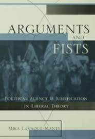 Agency argument fist justification political