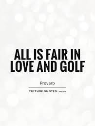Golf Love Quotes