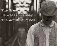 causes of great depression essay how to write a good causes and effects of the great depression essay