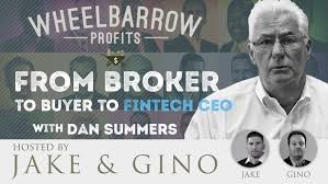 From Broker to Buyer to Fintech CEO with Dan Summers | Jake & Gino