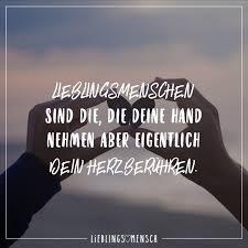 Lieblingsmenschen Sind Die Die Deine Hand Nehmen Aber Eigentlich