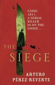 The Siege Arturo Perez Reverte 9780753829288