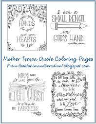 Let your imagination run wild. Look To Him And Be Radiant Mother Teresa Quote Coloring Pages
