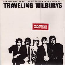 traveling wilburys handle with care