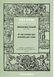 Grandi, Alessandro (1577-1630): O vos omnes-EW602