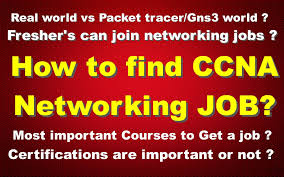 how to ccna networking job what next after ccna how to ccna networking job what next after ccna