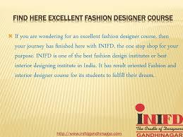 Inifd Fashion Designing Course Fees Ppt Inifd Gandhinagar Gujarat Powerpoint Presentation