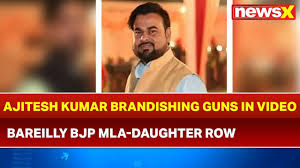 Bareilly Bjp Mla Daughter Row Ajitesh Kumar Seen Brandishing Guns In A Viral Video