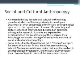 cultural anthropology essays and papers helpme cultural anthropology deals the way we are raised anthropology the writing center