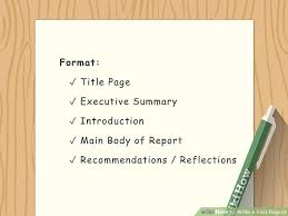 How To Write A Visit Report 12 Steps With Pictures Wikihow