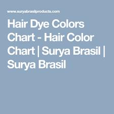 Surya Brasil Color Chart Hair Dye Colors Chart Hair Color Chart Surya Brasil