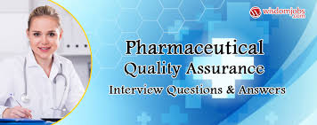 Medical Sales Interview Questions Pharmaceutical Quality Assurance Interview Questions Answers