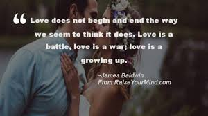 Love Quotes Sayings Verses Love Does Not Begin And End The Way