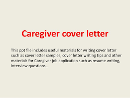 Sample Cover Letter For Job Application Caregiver Resume Example