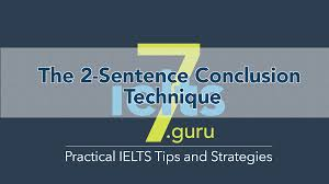ielts writing task conclusion the sentence conclusion ielts writing task 2 conclusion the 2 sentence conclusion ielts7 guru
