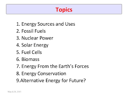 energy sources and its conservation topics 1 energy
