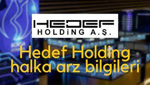 Hedef Holding halka arz eşit mi oransal mı? Halka arz hangi bankalar ve  aracı kurumlar?