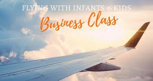 how to fly business cl with kids