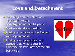 safe families training ppt love and detachment detaching from the child when they return to their parent guardian can
