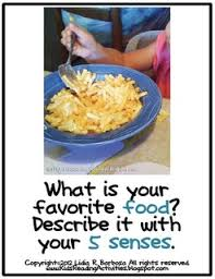 Descriptive Essay Food What Is Your Favorite Food Describe It With Your 5 Senses
