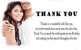 Thank You Messages For Birthday Wishes To Wife Thank You