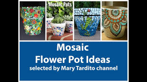 Mosaic Pots Designs Mosaic Flower Pot Ideas Crafts To Make And Sell