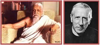Ovi Magazine : East and West: Sri Aurobindo and Teilhard de Chardin: a  Brief Comparison by Dr. Emanuel Paparella