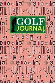 Golf Journal Golf Club Yardage Book Golf Score Keeper Book