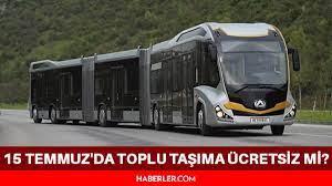 15 Temmuz İstanbul, İzmir ve Ankara'da ulaşım ücretsiz mi? 15 Temmuz 2021  (Bugün) toplu taşıma ücretsiz mi? 15 Temmuz'da toplu taşıma ücretsiz mi? -  Haberler