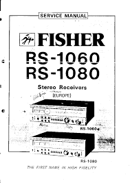 fisher 601 747 4 channel stereo am fm receiver sm service manual fisher rs 1060 1080 stereo