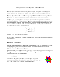 solving systems of linear equations in three variables a system of linear equations is any system whose equations only contain constant or linear terms