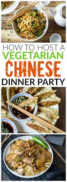 Party Menu Vegetarian Chinese Dinner Party Menu The Wanderlust Kitchen