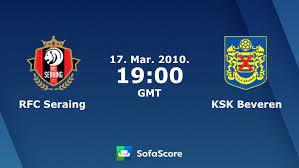 RFC Seraing KSK Beveren live score, video stream and H2H results - SofaScore