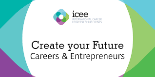 international careers entrepreneur events icee create your future careers entrepreneurs