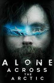 Alone Across the Arctic - Canadian Film Fest 2020 - Sean Kelly on Movies