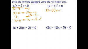 solving quadratic equations using the null factor law