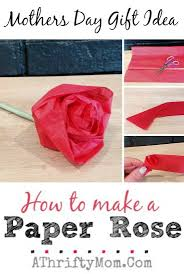 mothers day ideas ideas diy mothersday a thrifty mom  how to make a paper rose perfect diy craft for kids mothers day flowers