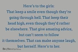 Here's To The Girls That Keep A Smile Even Being Yourself Quotes Stunning Girls Advice Quote