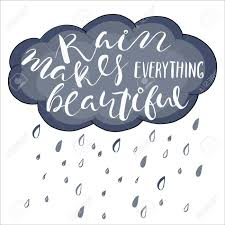 Rain Quotes Classy Rain Makes Everything BeautifulLife Style Inspiration Quotes