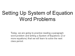 setting up system of equation word problems