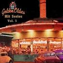 Golden Oldies Hit Series, Vol. 5