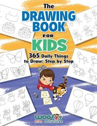 the drawing book for kids 365 daily things to draw step by step woo jr kids activities books by woo jr kids activities paperback barnes le