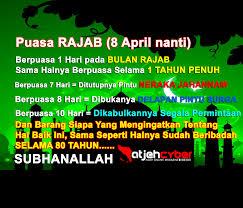 Puasa rajab mulai dilaksanakan tanggal 1 mei 2014. Puasa Rajab 2019 Adalah Rasmi W