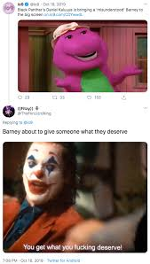 Born 24 february 1989) is a british actor and writer. Barney About To Give Someone What They Deserve You Get What You Fucking Deserve Know Your Meme