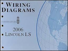 2006 lincoln ls wiring diagram manual original